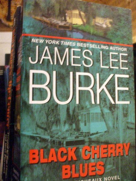 The Black Cherry Blues James Lee Burkee First James Lee Burke