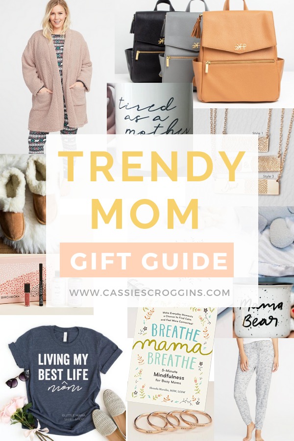 9 Gifts Moms Actually Want In 2019 The Trendy Mom Gift Guide