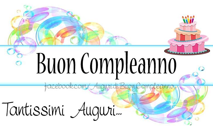 Auguri Di Buon Compleano Buon Compleanno Tantissimi Auguri Buon Compleanno Auguri Di Buon Compleanno Compleanno