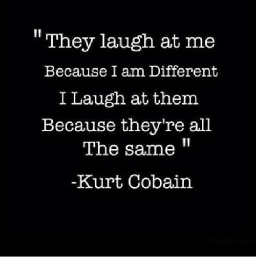 #kurtcobain #quote #quotes