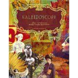 Kaleidoscope: Ideas & Projects to Spark Your Creativity (Paperback)By Suzanne Simanaitis