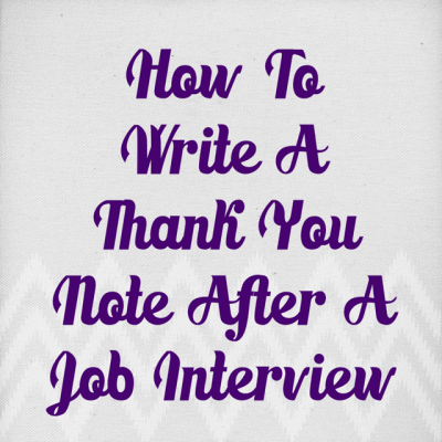 How To Nail The Most Important Part Of The Interview ~ How To Write A Thank  You Note After A Job Interview