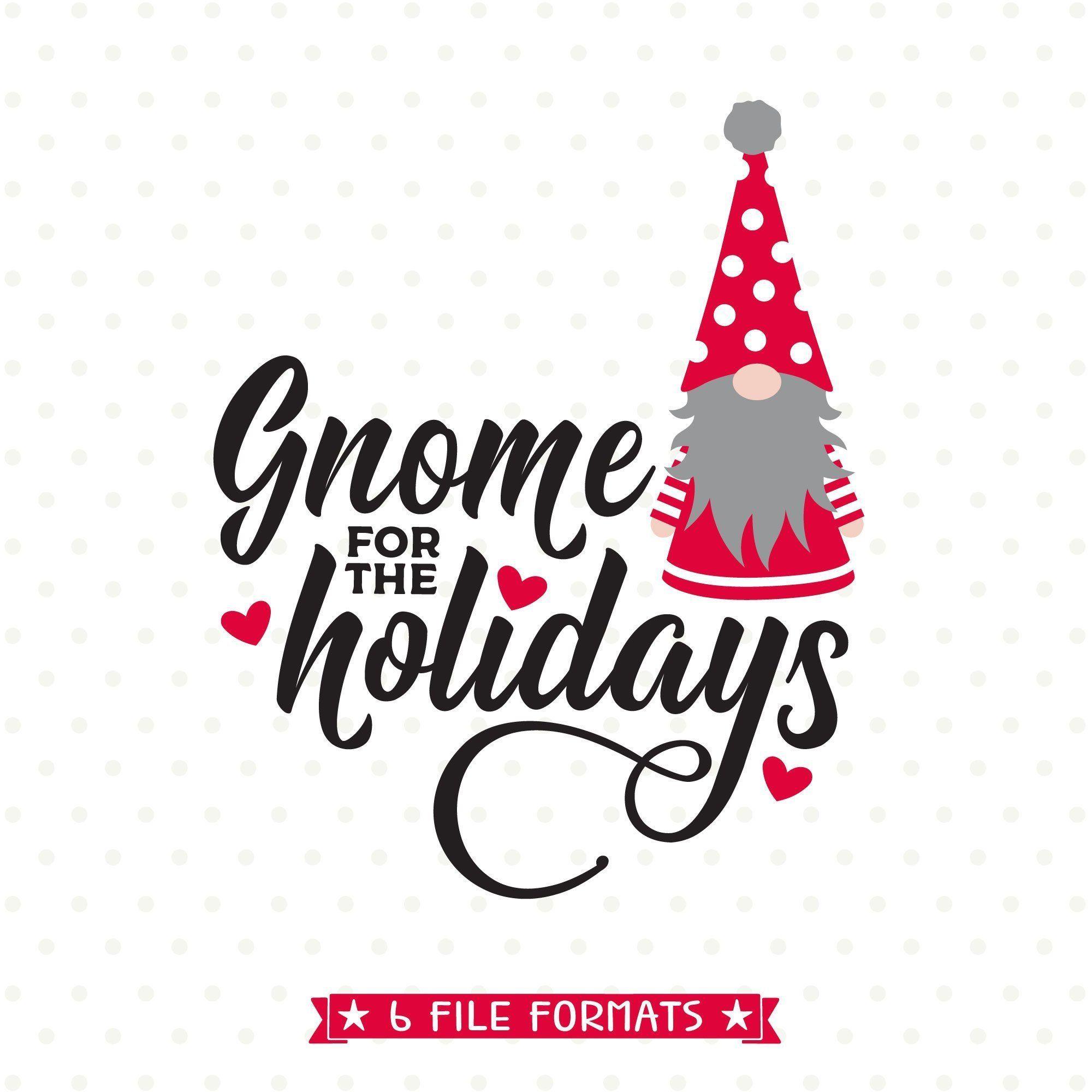 Christmas Gnome SVG, Christmas SVG, Home for the Holidays