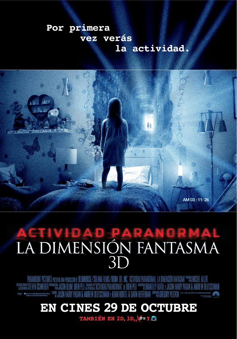 Actividad Paranormal La Dimension Fantasma Filmagic 23 De Octubre Actividad Paranormal Paranormal Peliculas De Terror