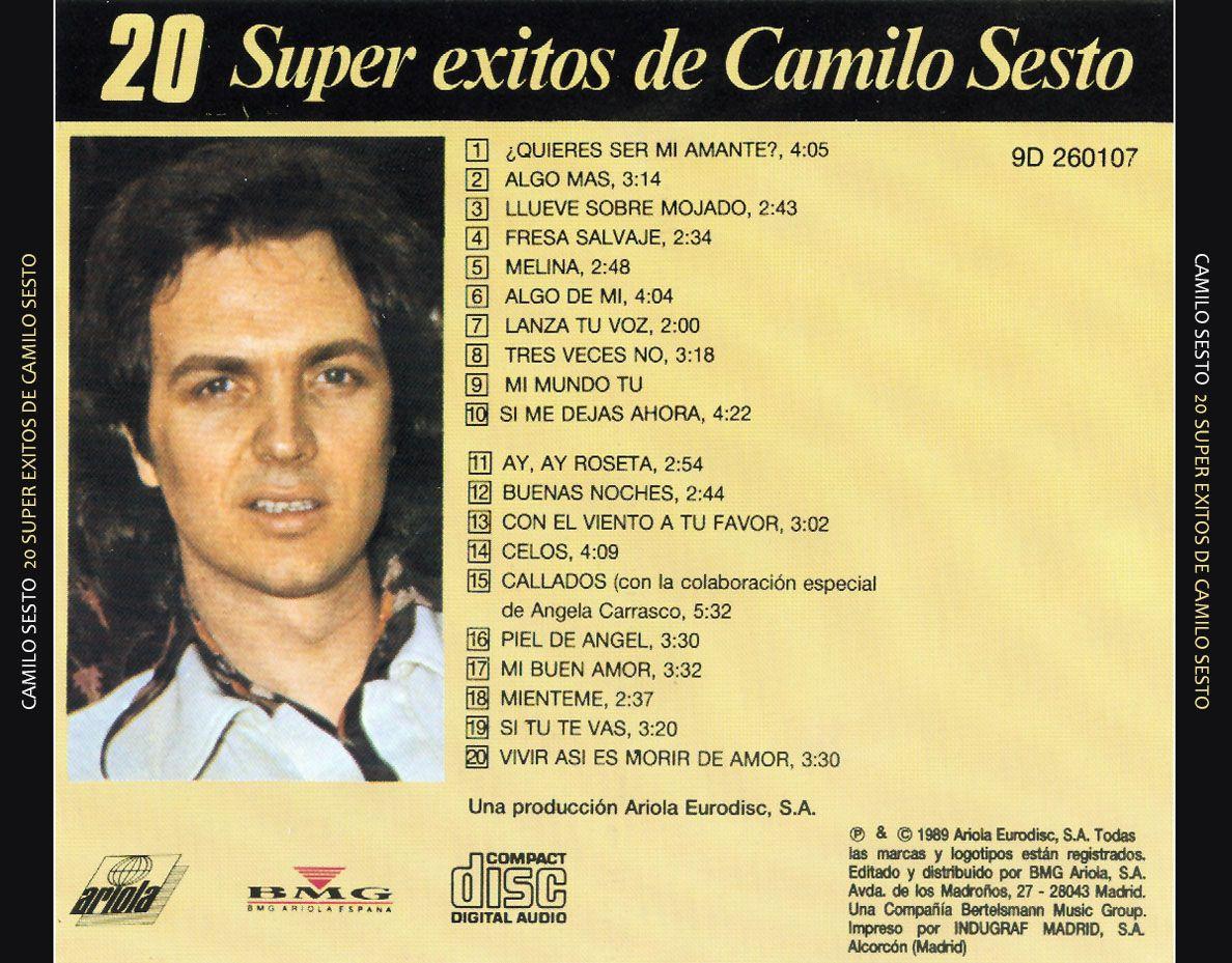 Carátula Trasera De Camilo Sesto 20 Super Exitos De Camilo Sesto Portada Camilo Sesto Camilo Camilo Blanes