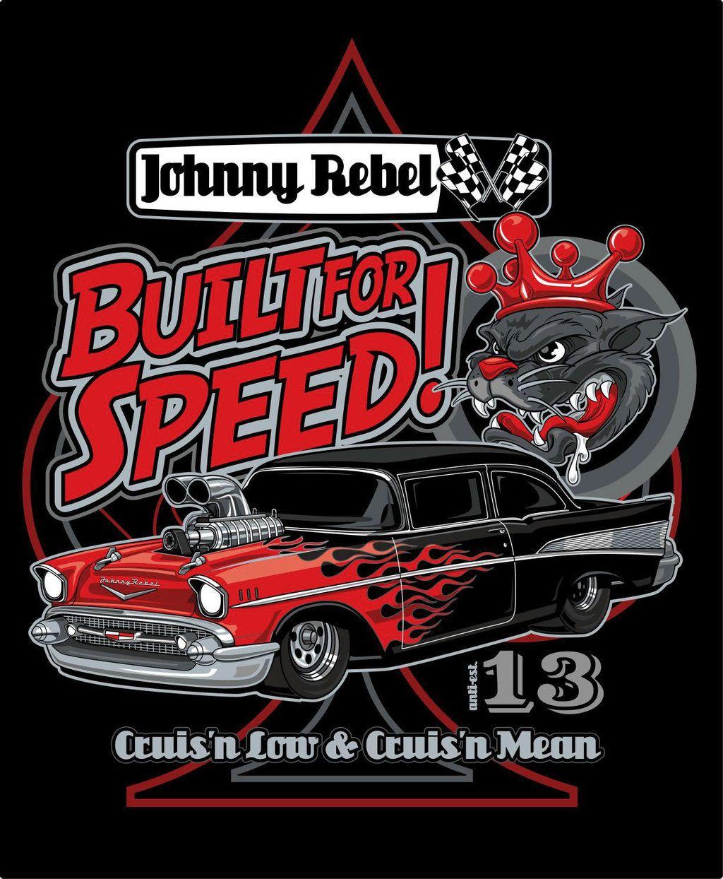 T shirt design reno nv - Johnny Rebel T Shirt Design Built For Speed By Russellink Deviantart Com On