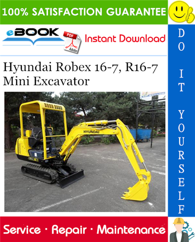 Hyundai Robex 16 7 R16 7 Mini Excavator Service Repair Manual Mini Excavator Excavator Repair Manuals