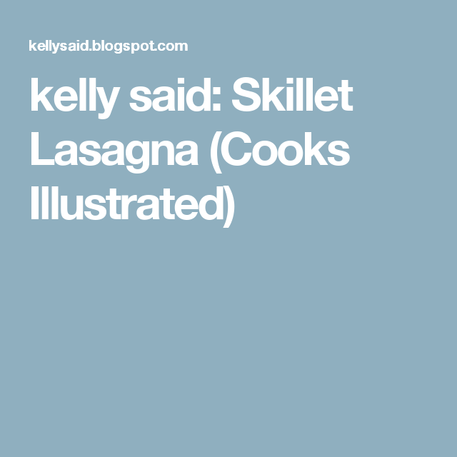 recipe: skillet lasagna cooks illustrated [27]