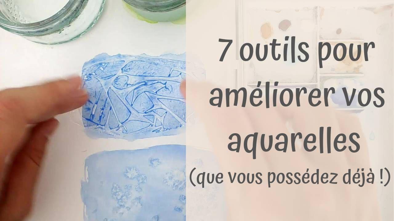 Ameliorez Vos Aquarelles Avec 7 Outils Que Vous Possedez Deja
