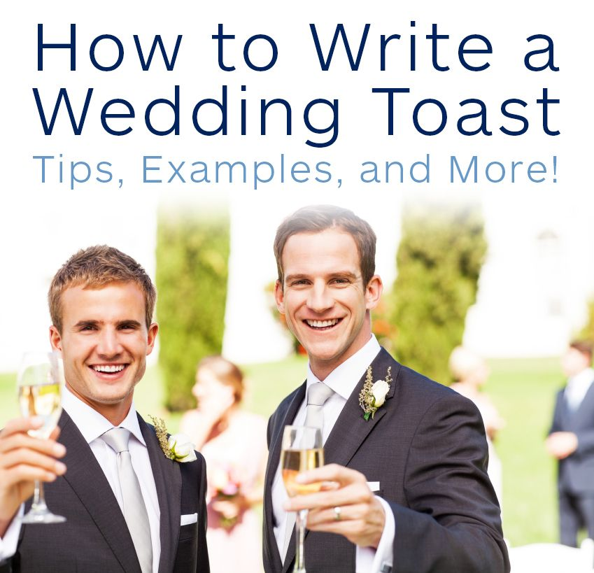 How To Write A Wedding Toast: Tips, Examples, And More