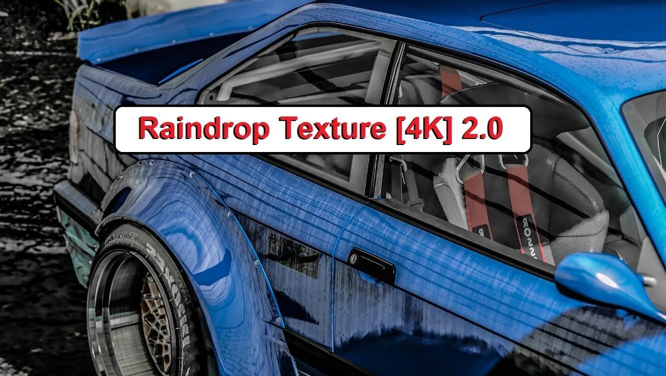 Raindrop Texture 4k Mod For Gta V Paint Jobs Paint Job Gta Rain Drops