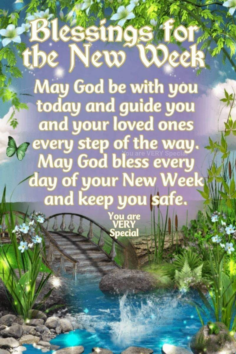 New Week Blessings Greetings Blessed Sunday Quotes Monday