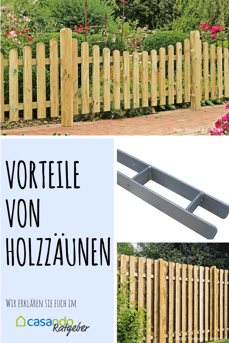 Der Holzzaun Vorteile Und Eigenschaften Holzzaun Zaun Garten