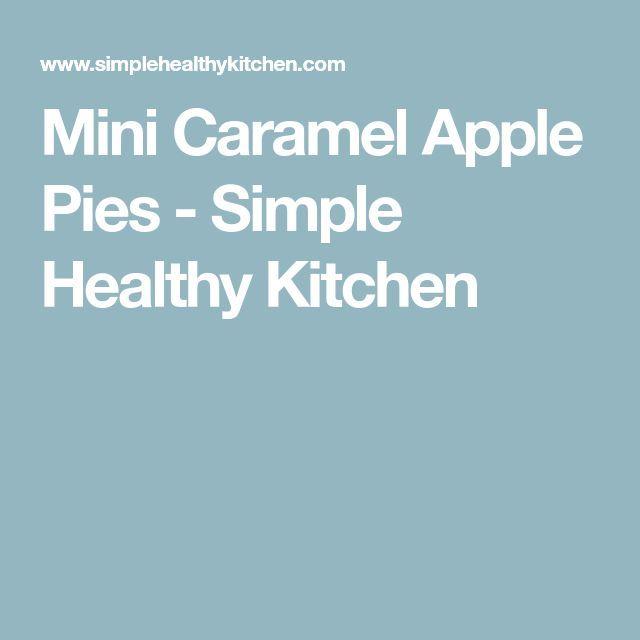 Mini Caramel Apple Pies - Dessert ideas for program Mini Caramel Apple Pies - Dessert ideas for pro