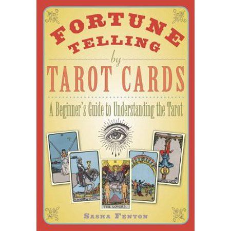 Photo of Fortune Telling by Tarot Cards: A Beginner's Guide to Understanding the Tarot (Paperback) – Walmart.com