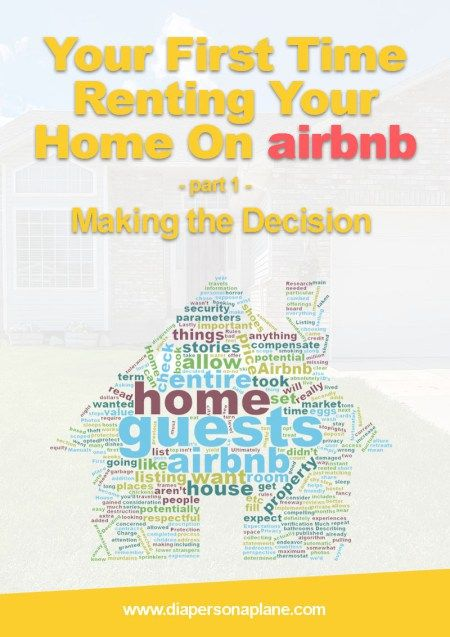 How to Make the Decision to Rent your home on airbnb