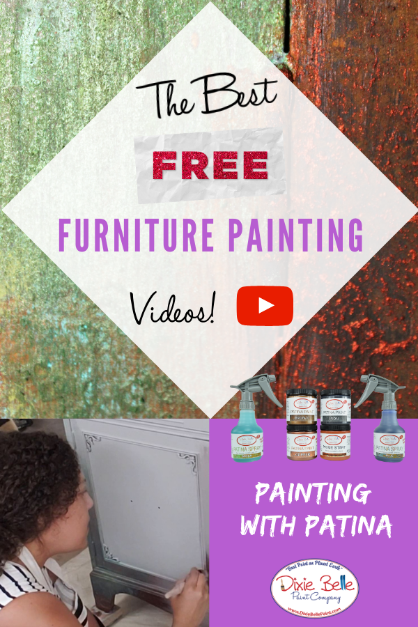 Watch This Free Furniture Painting Video On How To Use The Patina Line From Dixie Belle Paint This Is A Great In 2020 Dixie Belle Paint Painting Furniture Diy Patina