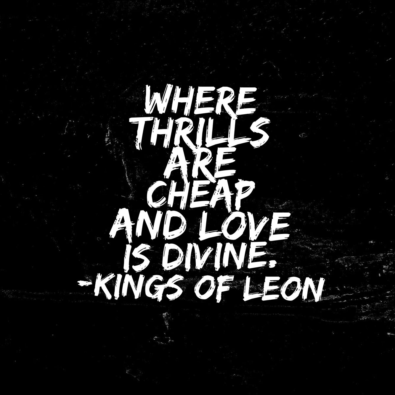Love Is Divine Kings Of Leon Lyrics Background Wallpaper