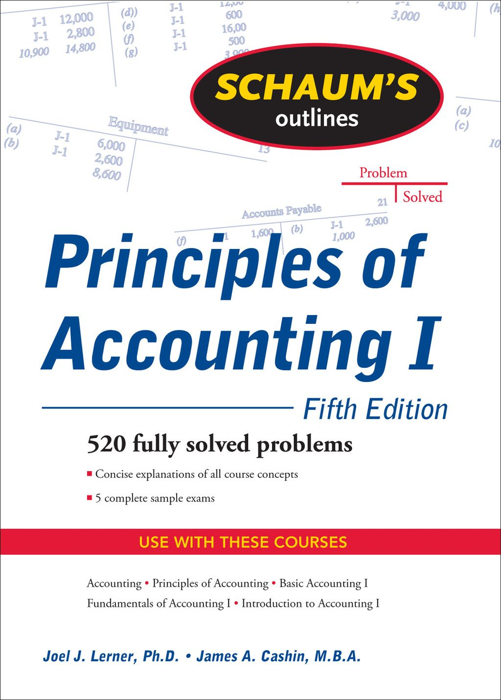 Schaum S Outline Of Principles Of Accounting I Fifth Edition Ebook Managerial Accounting Bookkeeping And Accounting Outline