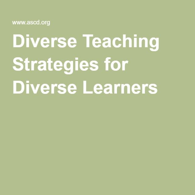 Diverse Teaching Strategies For Diverse Learners Serves To