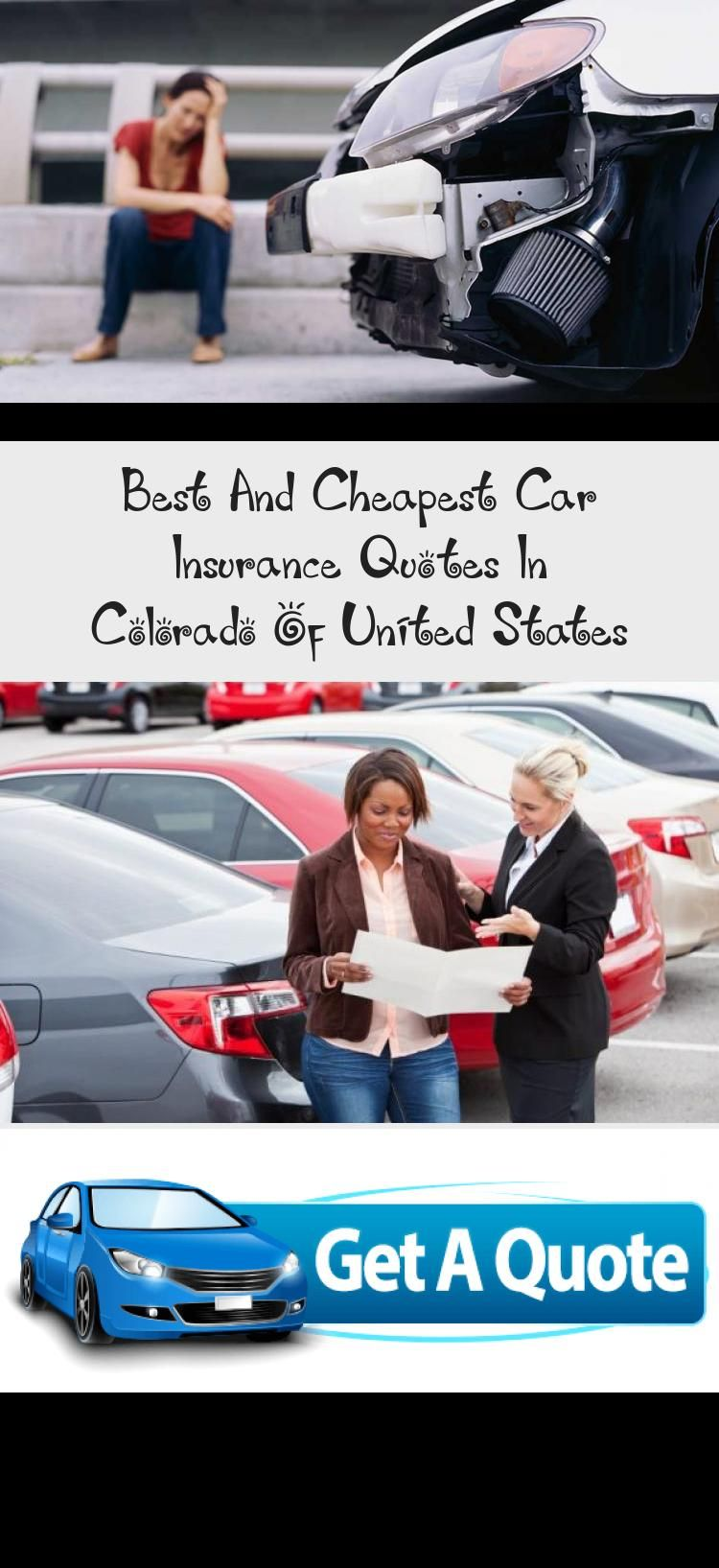 Best And Cheapest Car Insurance Quotes In Colorado Of United States In 2020 Cheap Car Insurance Quotes Car Insurance Auto Insurance Quotes