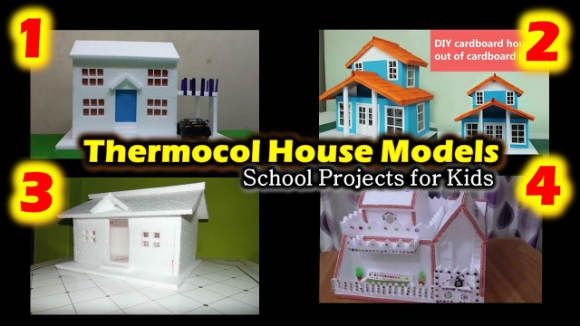 4 Thermocol House Models School Projects For Kids Diy