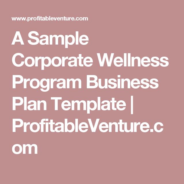 A Sample Corporate Wellness Program Business Plan Template