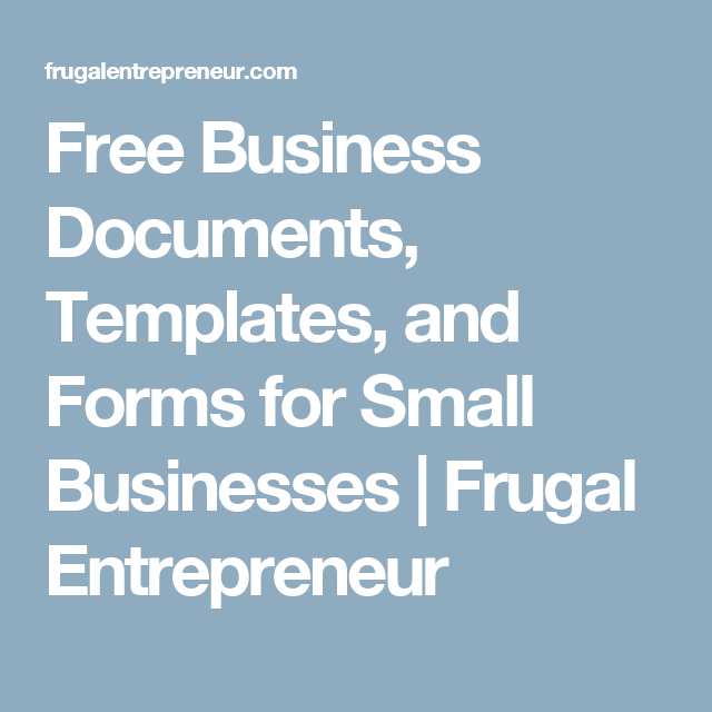 Free business documents templates and forms for small businesses free business documents templates and forms for small businesses frugal entrepreneur cheaphphosting