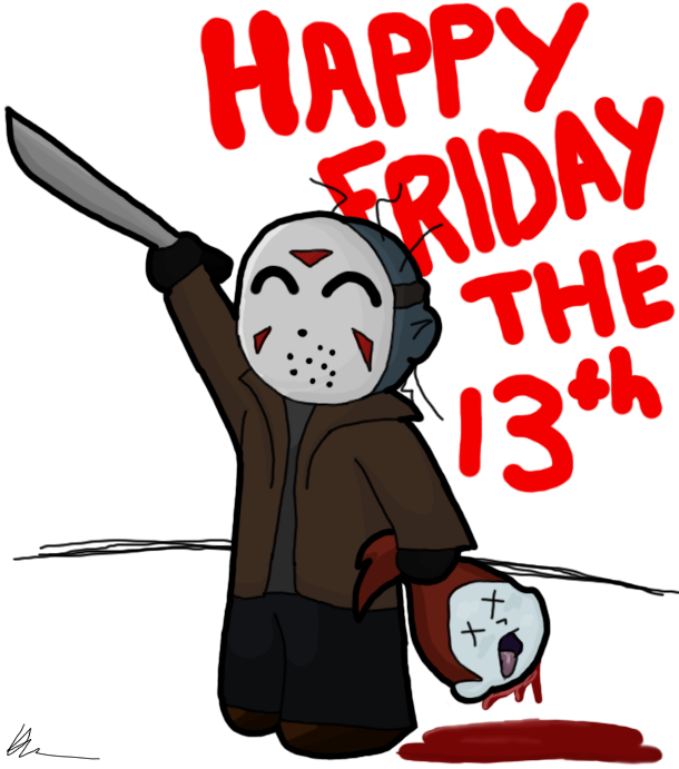 Happy Friday The 13th By Asp3ll On Deviantart Happy Friday The 13th Happy Friday Friday The 13th