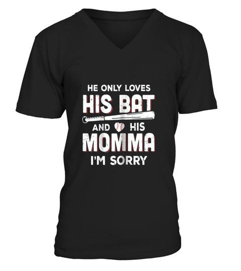 Download He Only Loves His Bat And His Momma #Shirts # ...