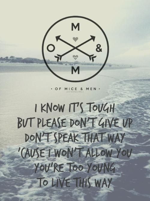 Of Mice And Men Quotes Magnificent Of Mice & Men Lyrics  Deep Quotes & Lyrics  Pinterest  Mice