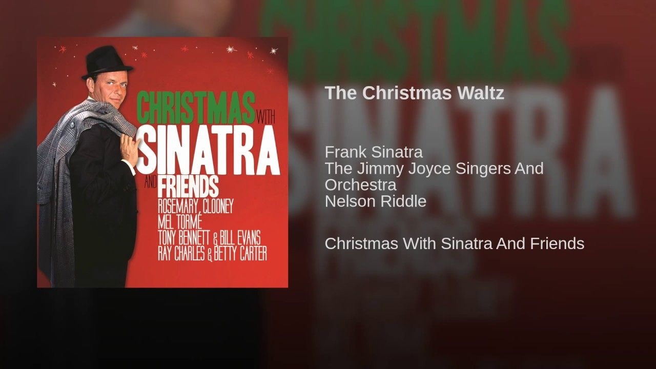 Frank SinatraThe Christmas Waltz The little drummer boy