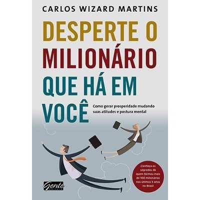 Livro - Desperte O Milionário Que Há Em Você - Carlos Wizard - R$ 19,90 no MercadoLivre