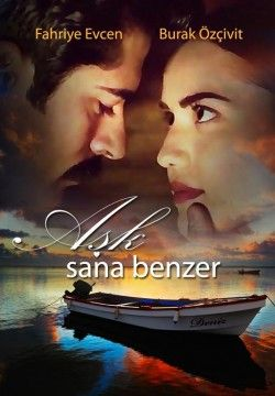 Aşk Sana Benzer Izle Film Movies Film Ve Movie Posters