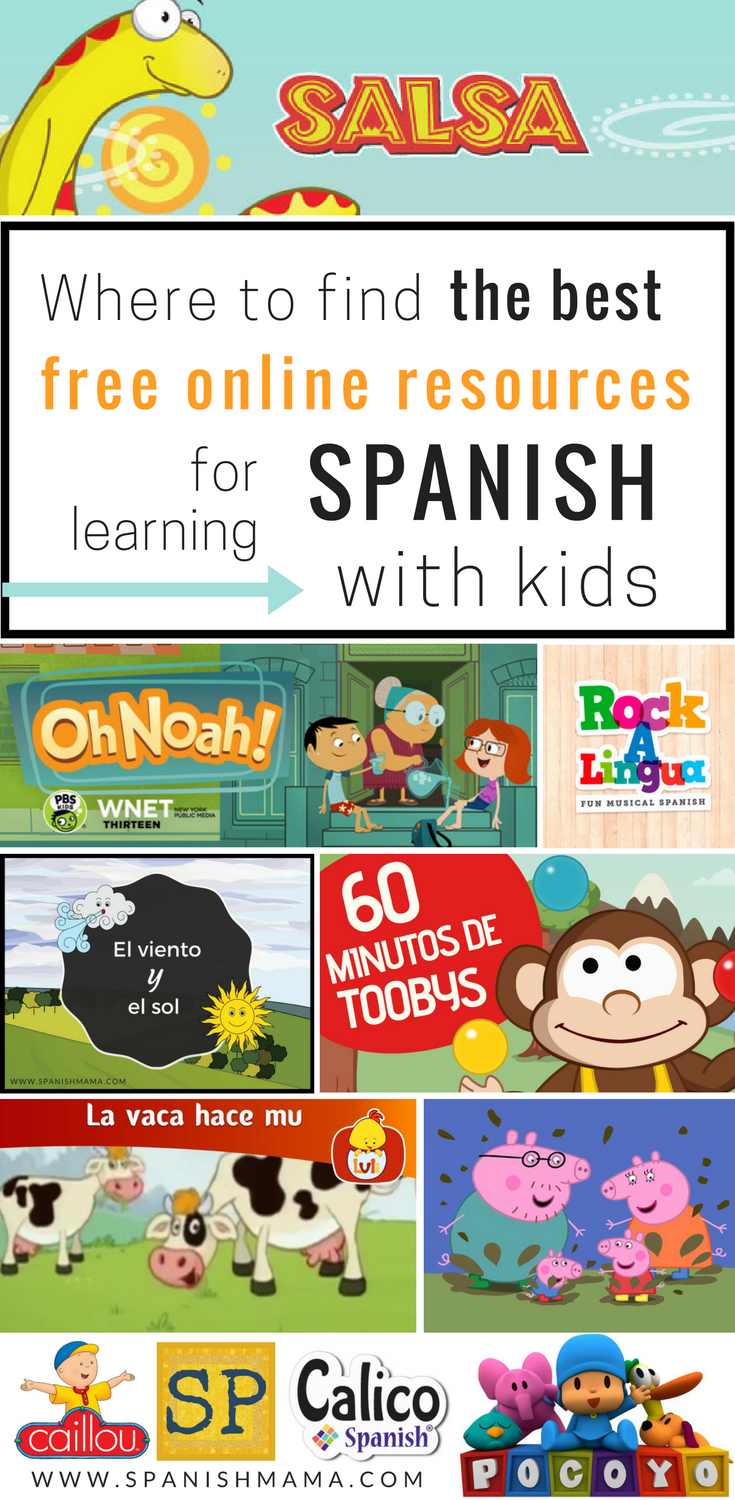 Free Online Resources For Learning Spanish With Kids Websites Games Online Activities Stories A Learn Spanish Online Spanish Lessons For Kids Spanish Kids