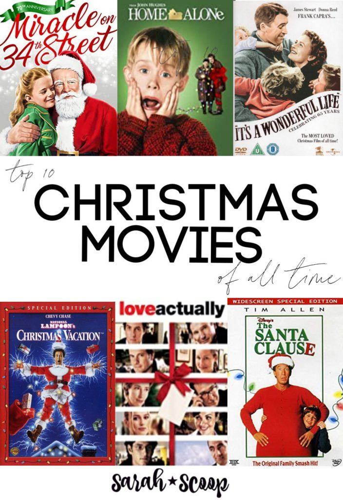 Top 10 Christmas Movies Of All Time Sarah Scoop Christmas Movies Top 10 Christmas Movies Best Christmas Movies