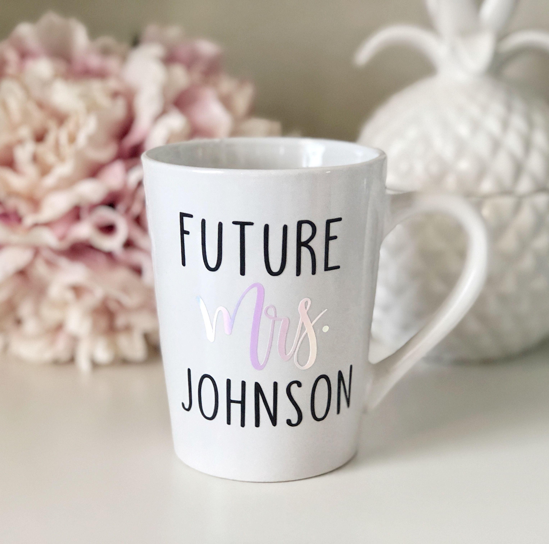 future mrs future mrs mug bride mug wedding planning ideas personalized future mrs mug unique mugs cute mug idea