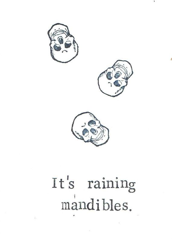 It's Raining Mandibles Card Funny Anatomy Medical by