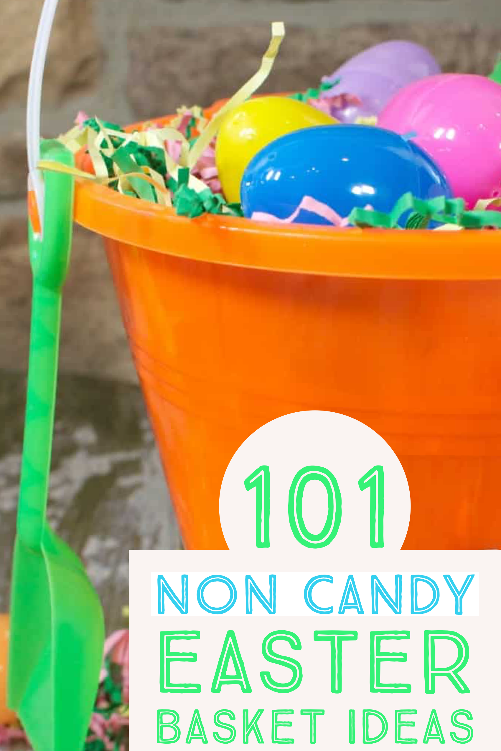 101 Non Candy Ideas For Your Easter Basket Easter Basket Filler Ideas Candy Easter Basket Easter Basket Fillers Easter Baskets