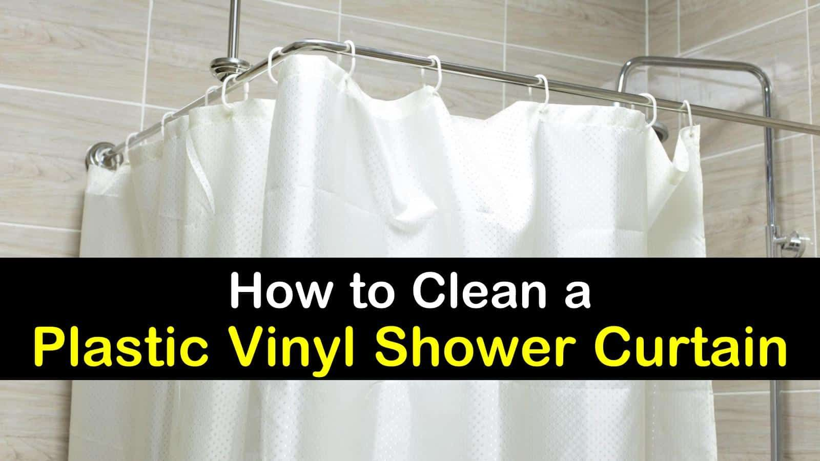 5 Excellent Ways To Clean A Shower Curtain Plastic Shower