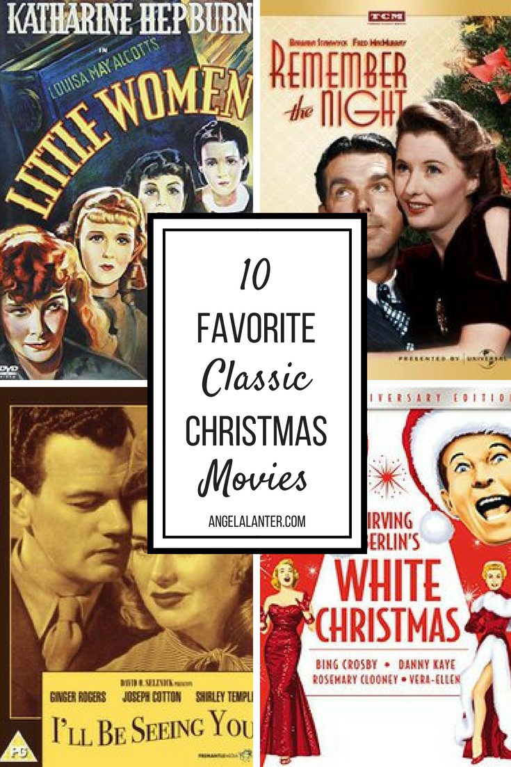 my top 10 favorite classic christmas movies and 4 honorable mentions 1 its a wonderful life find the full list on my blog and start planning your - Christmas Movie Classics