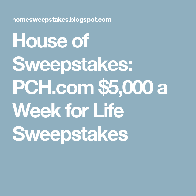 PCH.com $5,000 A Week For Life Sweepstakes