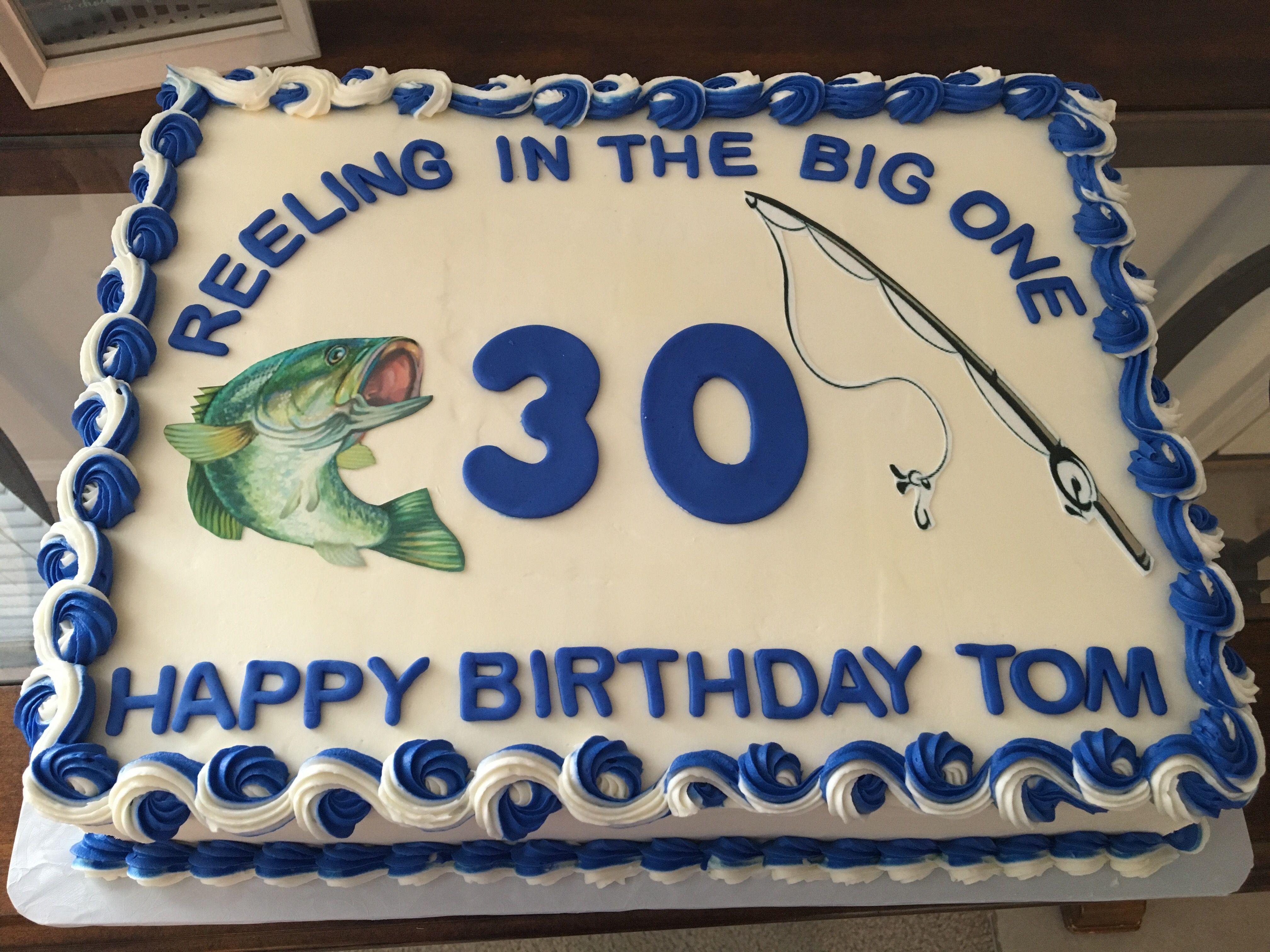 Reeling In The Big 3 0 Cake