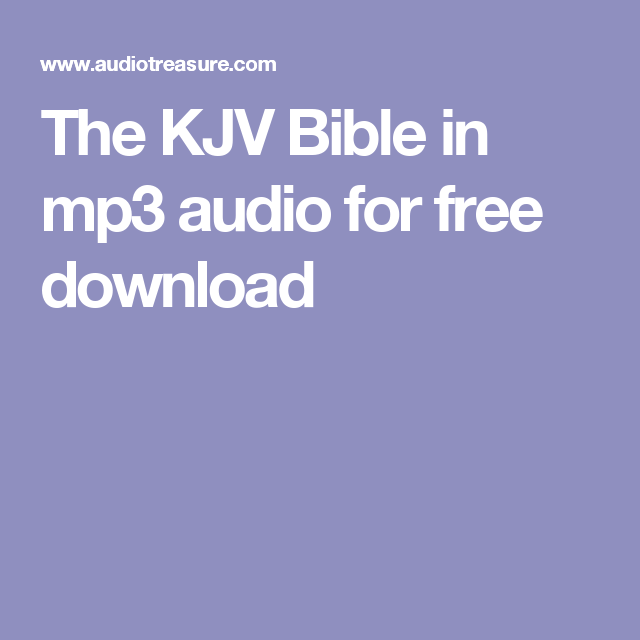 The KJV Bible in mp3 audio for free download | Books and Authors in