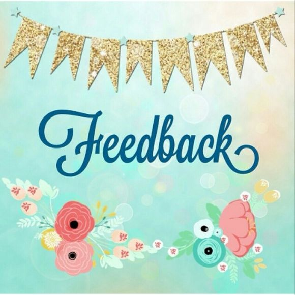 Feedback I'm a still rather new posh closet and would love some customer feedback. It would give you and potential customers a feel of how I operate my posh closet. happy poshing friends! Other