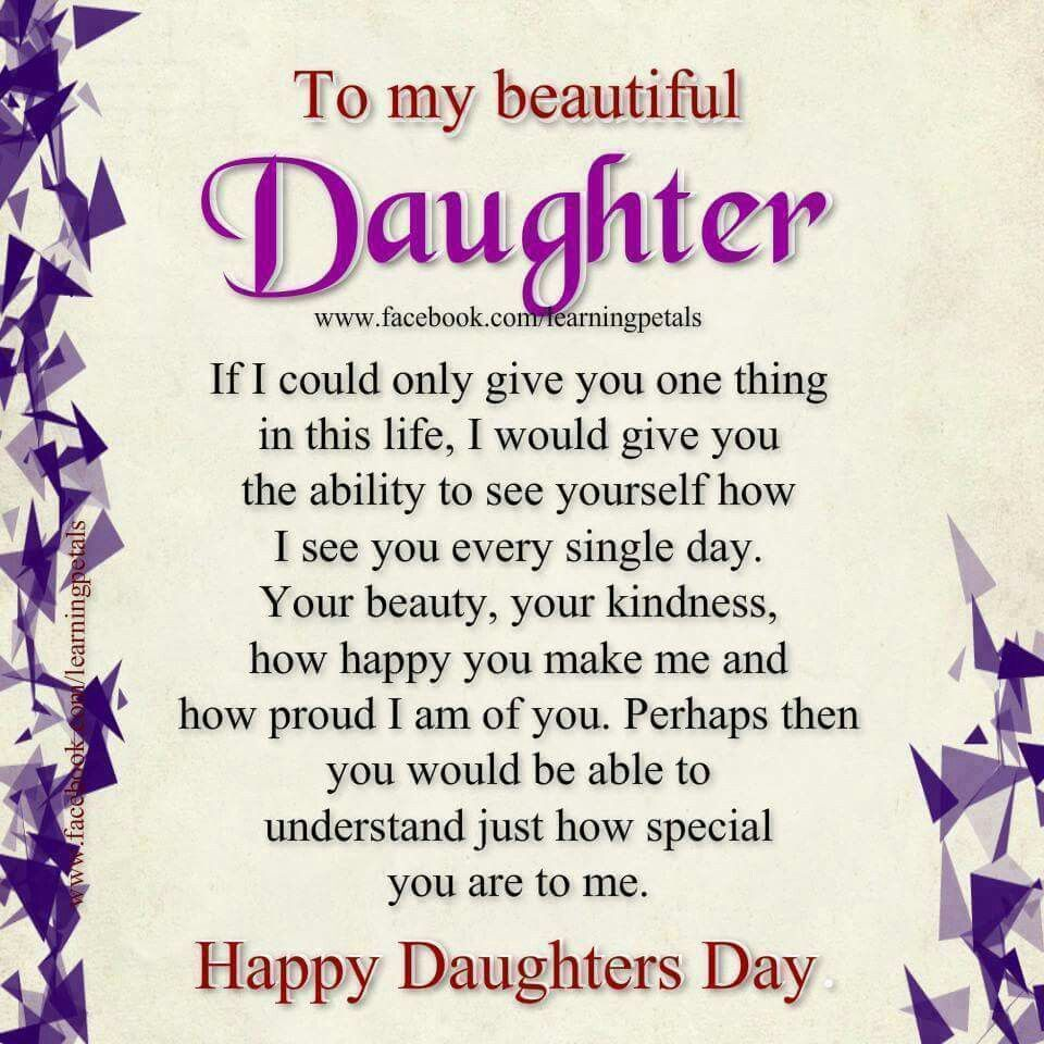 I hope she can see herself as I see her Happy daughters