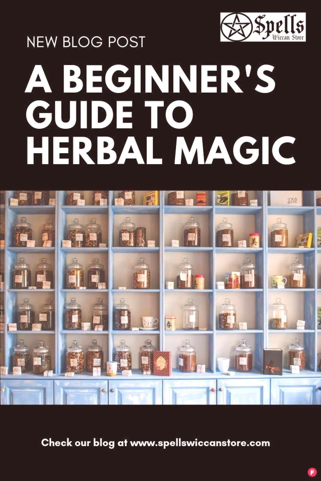 A Beginners Guide to Herbal Magic Visit our w