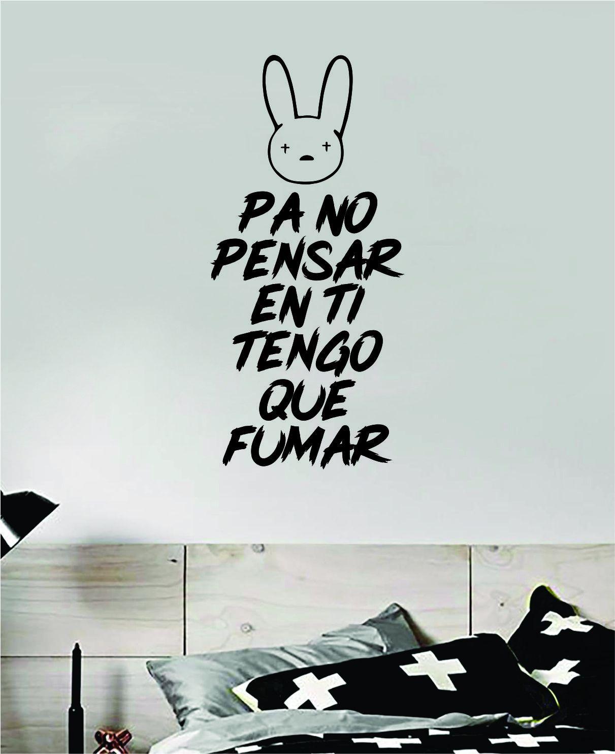 Bad Bunny Pa No Pensar En Ti Tengo Que Fumar YHLQMDLG Wall Decal Home Decor Sticker Vinyl Bedroom Room Quote Spanish Music Reggaeton Girls Funny Teen Lyrics - olympic blue