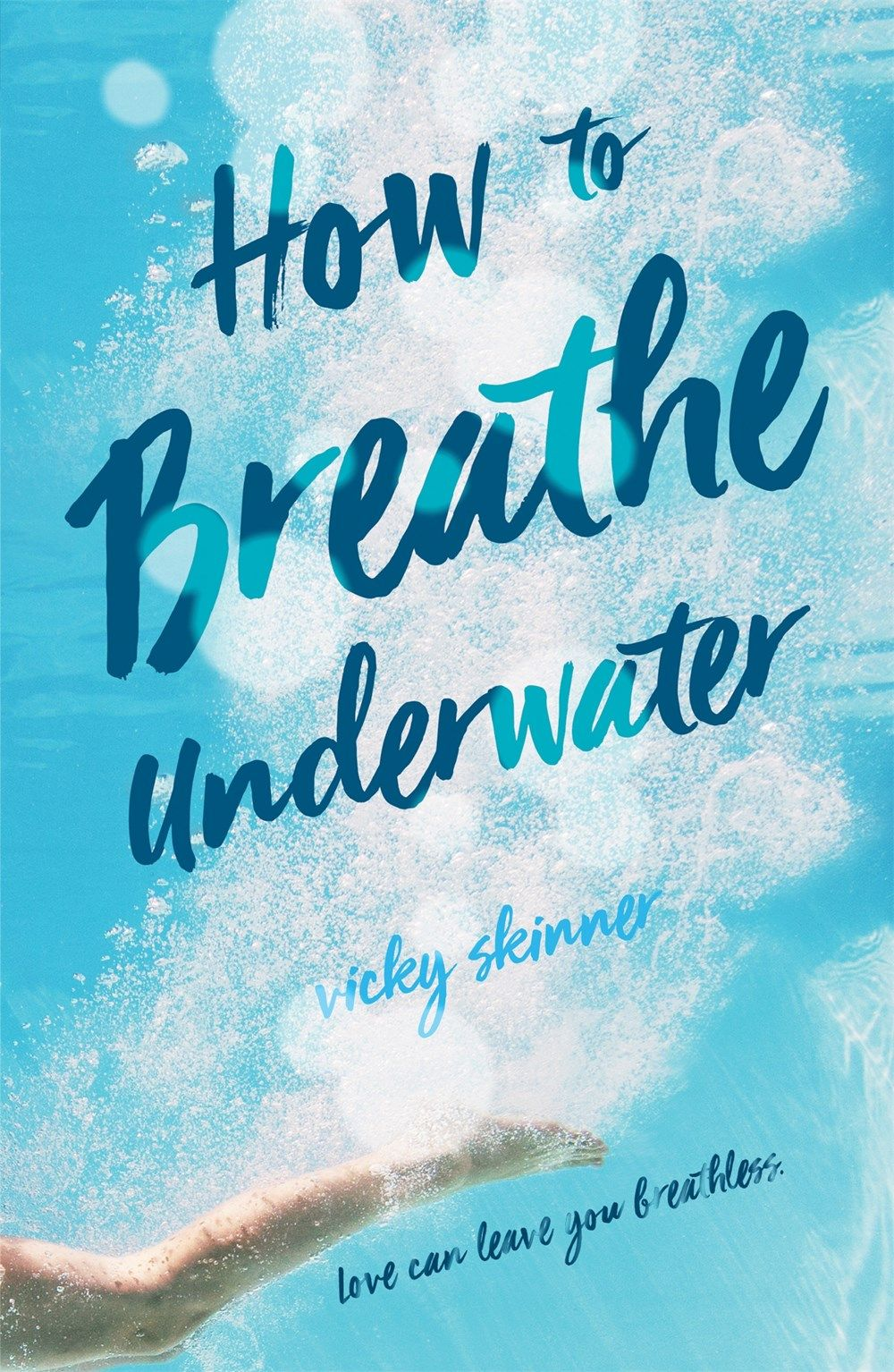 How To Breathe Underwater By Vicky Skinner Breathing Underwater Swoon Reads Best Summer Reads