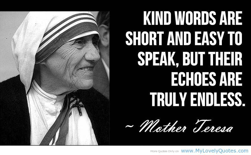 Great People In Speaking Kind Words Are Short And Easy My